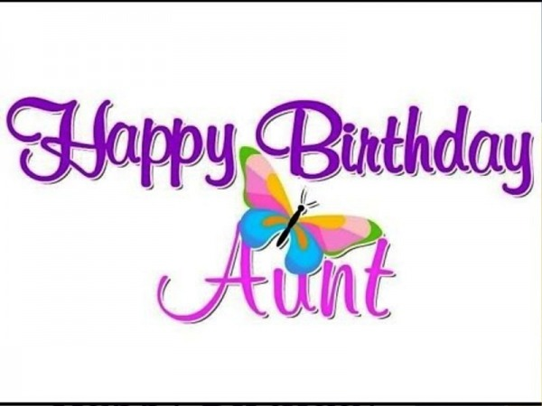 Picture: Pic Of Happy Birthday Aunt