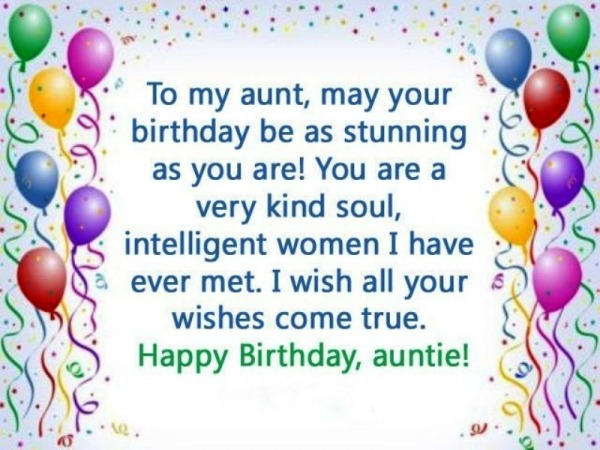To My Aunt May Your Birthday Be As Stunning