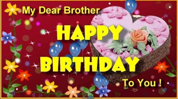 My Dear Brother Happy Birthday To You