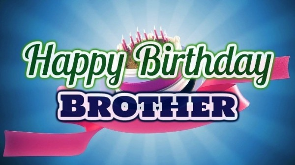 Picture: Pic Of Happy Birthday Brother '