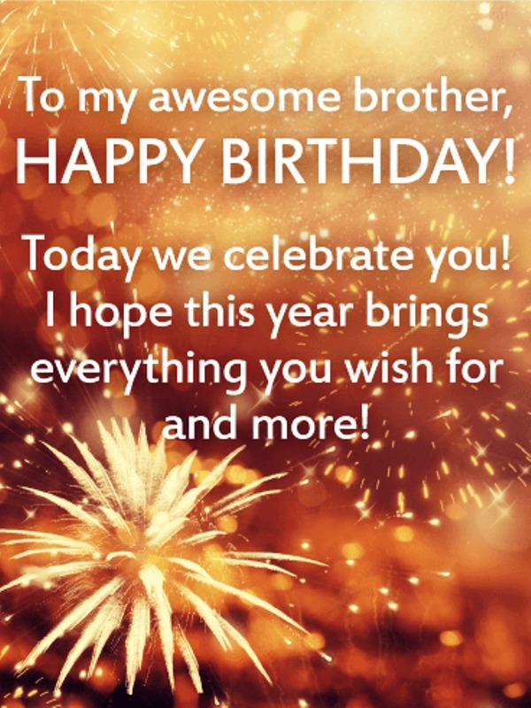 To My Awesome Brother Happy Birthday