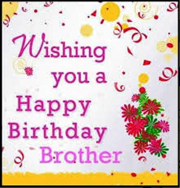 Picture: Wishing You A Happy Birthday Brother