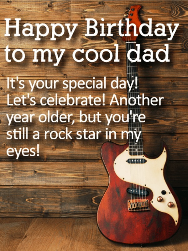 Picture: Happy Birthday To My Cool Dad