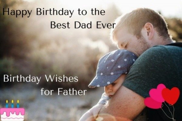 Picture: Happy Birthday To The Best Dad Ever
