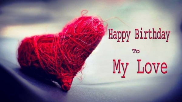 Picture: Happy Birthday To My Love