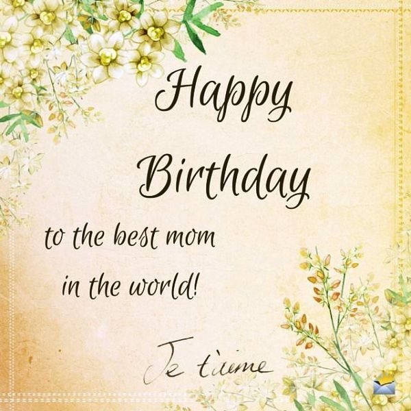 Picture: Happy Birthday To The Best Mom