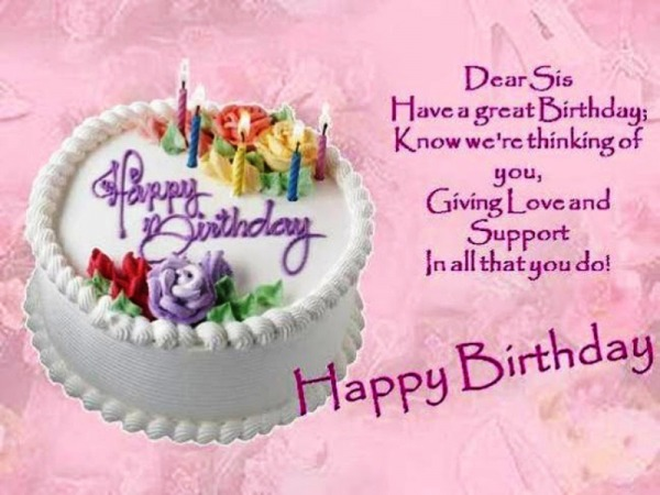 Picture: Dear Sis Have A Great Birthday