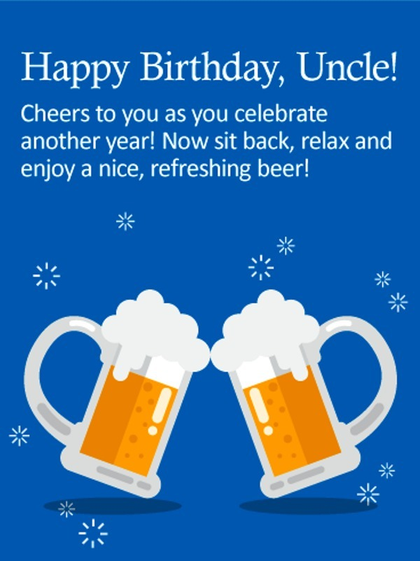 Cheers To Have As You Celebrate Another Year