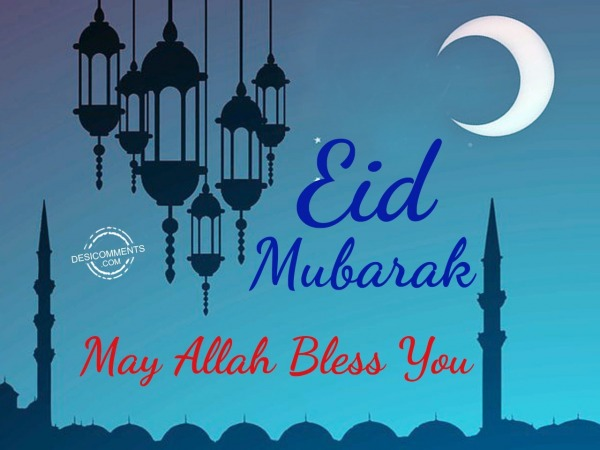 Picture: May allah bless you – Eid Mubarak