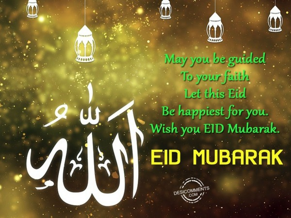 Picture: May you be guided – Eid Mubarak