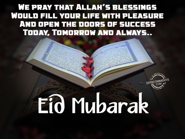 Picture: We pray that Allah's blessings – Eid Mubarak