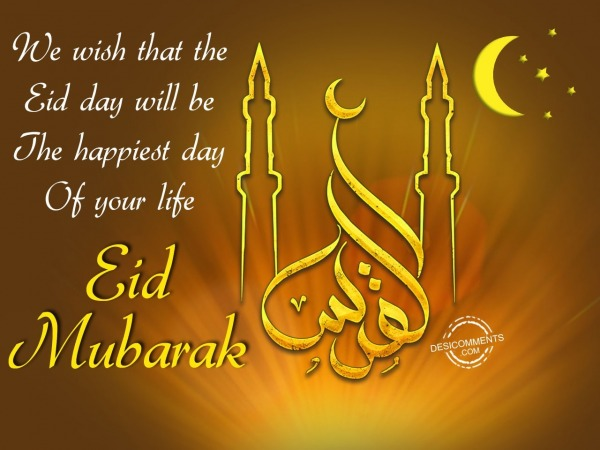 Picture: We wish that the – Eid Mubarak