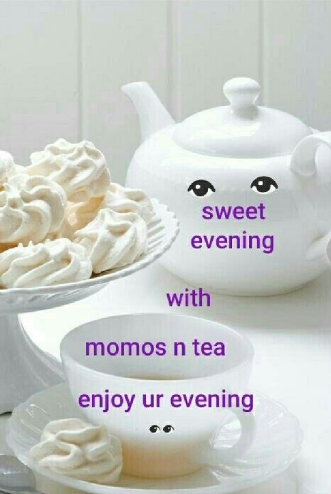 Sweet Evening With Momos And Tea