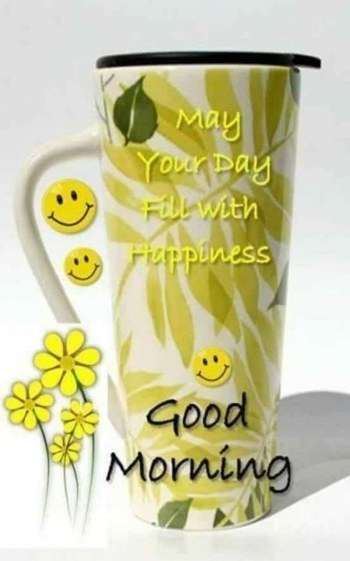 May Your Day Fill With Happiness