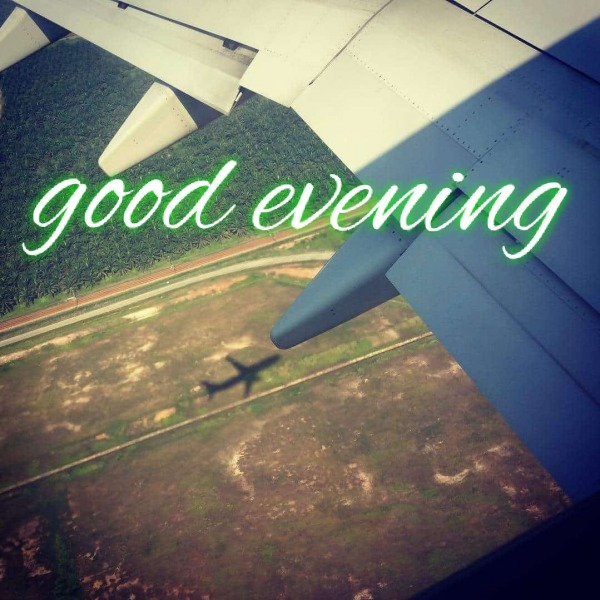 Picture: Wonderful Good Evening Image