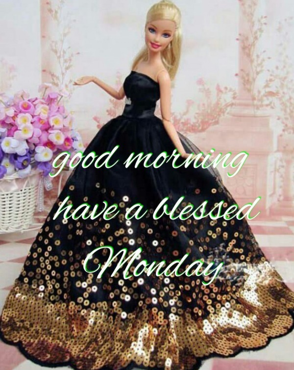 Picture: Good Morning Have A Blessed Monday