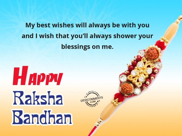 Picture: My best wishes for you, Happy Raksha Bendhan