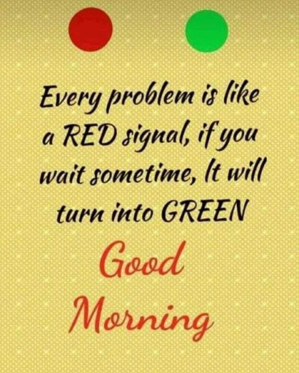 Every Problem Is Like A Red Signal