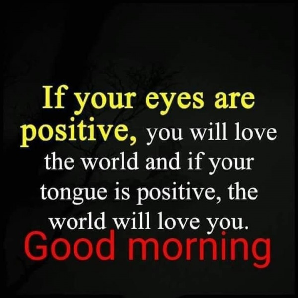 Picture: If Your Eyes Are Positive