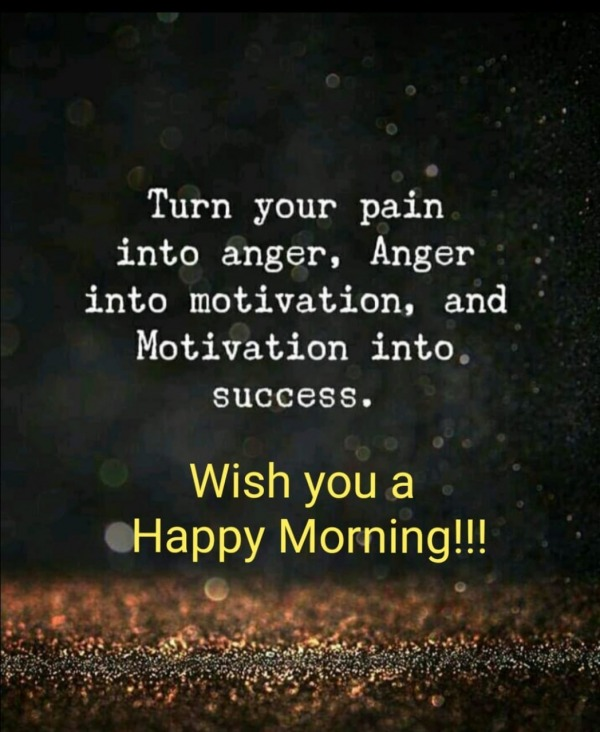 Picture: Turn Your Pain Into Anger
