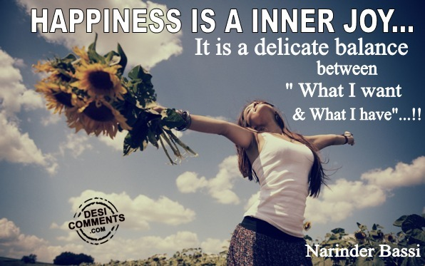 Happiness Is A Inner Joy