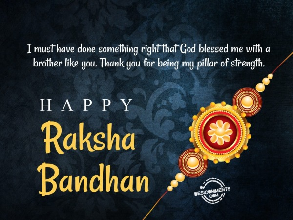 Picture: Thank you for being my pillar of strength, Happy Raksha Bandhan