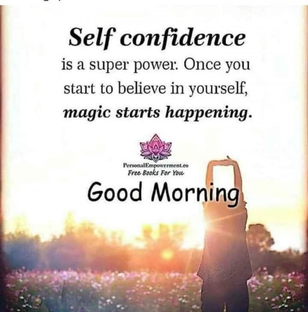 Self Confidence Is Super Power