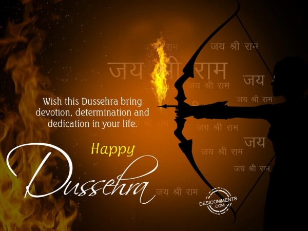 Wishes this Dussehra bring devotion, determination in your life