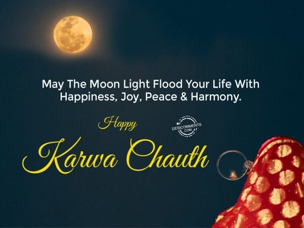 May the moon light flood your life, Happy Karwa Chauth
