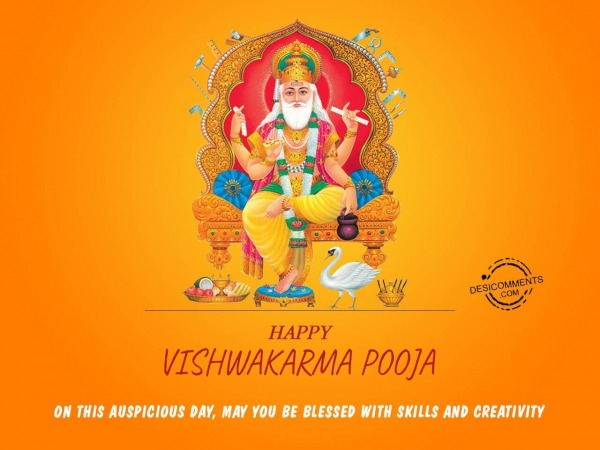 May you be blessed with skills and creativity, Happy Vishwakarma day