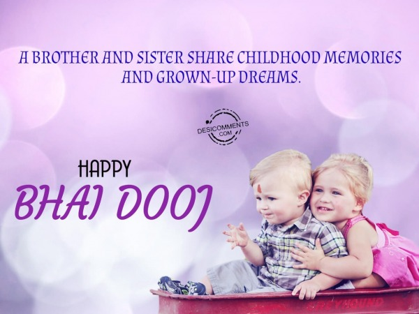 A brother and sister share childhood memories and grown up together, Happy Bhai Dooj
