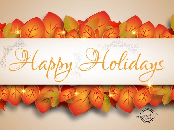 Wish you a very Happy holidays
