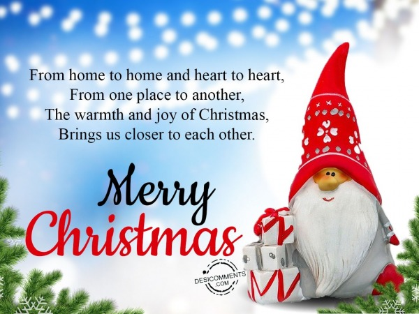 From home to home and heart to heart, Merry Christmas