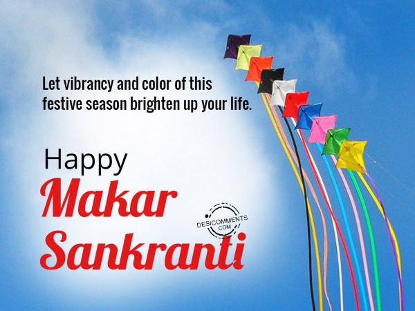 Let vibrancy color of this festive season brighten up your life, Happy Makar Sankranti