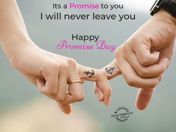 Picture: I will never leave you, Happy Promise Day