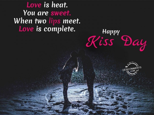 Picture: When two lips meet love is complete, Happy Kiss Day