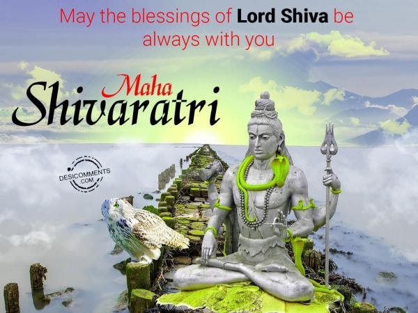 May the blessing of Lord Shiva be always with you