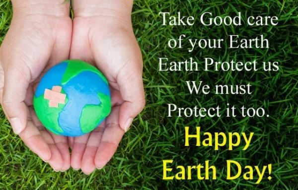 Happy Earth Day Care Quote