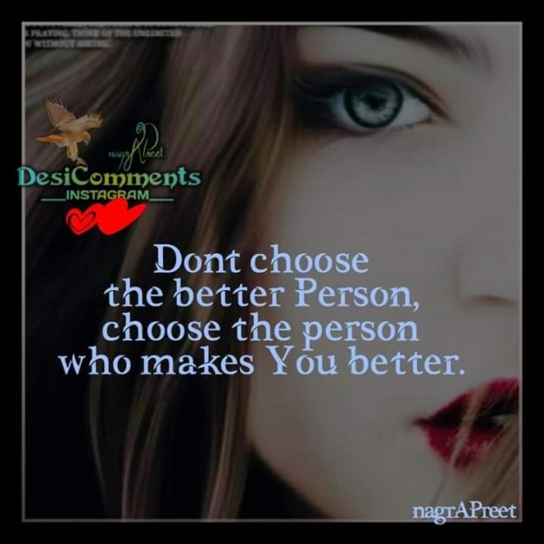 Don't Choose The Better Person