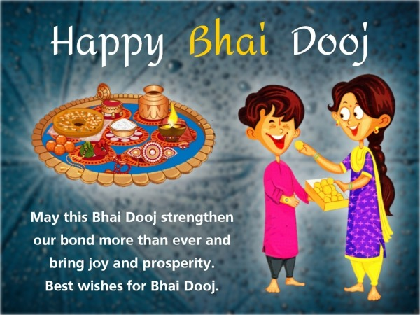 May This Bhai Dooj Strengthen Our Bond