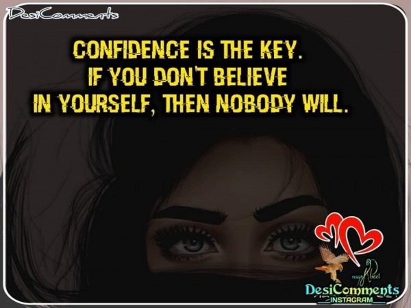 Confidence Is The Key