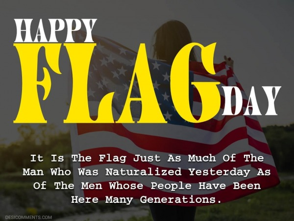 It Is The Flag Just As Much Of The Man