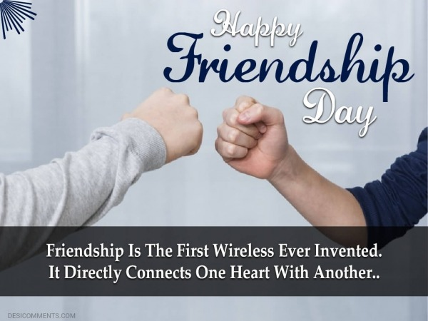 Friendship Is The First Wireless