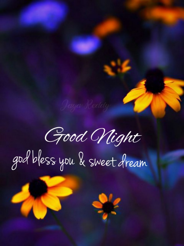 God Bless You And Sweet Dream
