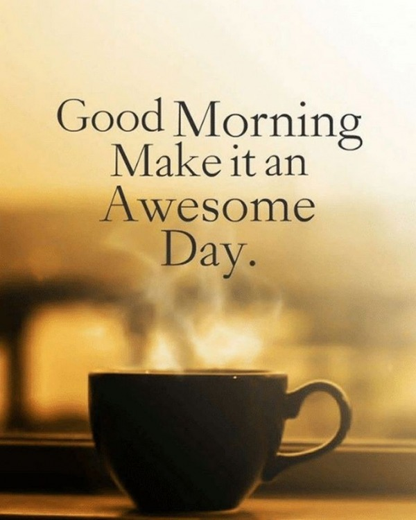 Make It An Awesome Day