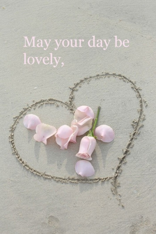 May Your Day Be Lovely