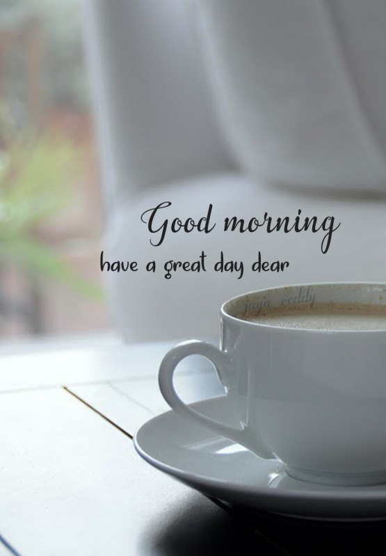 Have A Great Day Dear