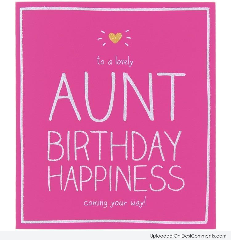 Happy Birthday Aunt Picture Quotes Picture Happy Birthday Aunt