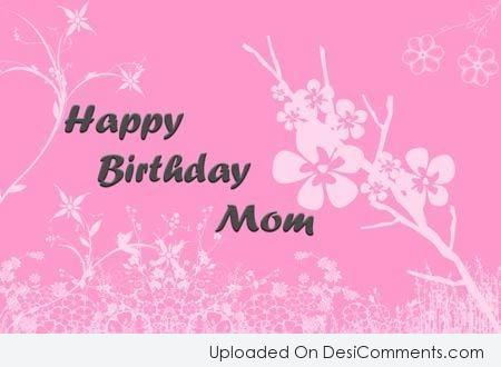 Picture: Happy Birthday Mom
