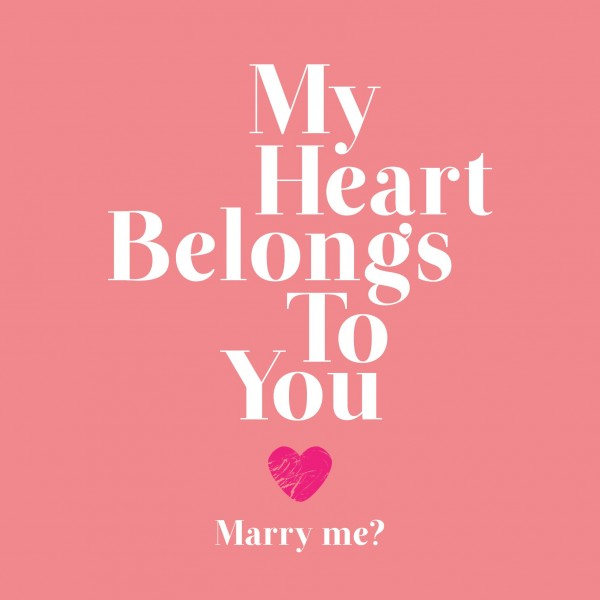 MY Heart Belongs To You – Marry Me - DesiComments.com